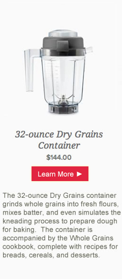 Vitamix 32-unce Dry Grains Container from @BlenderBabes