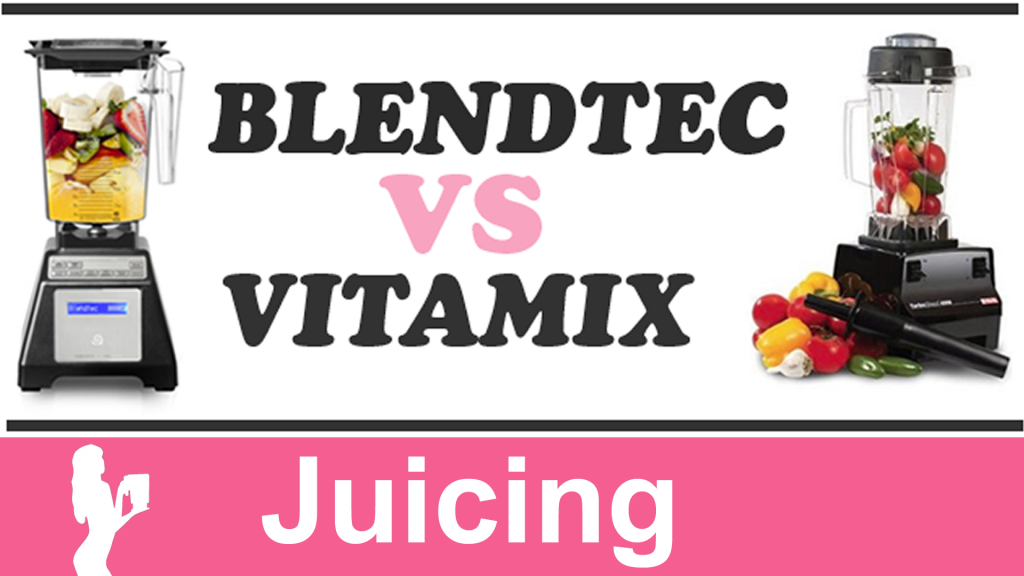 Juicing with vitamix vs Blendtec