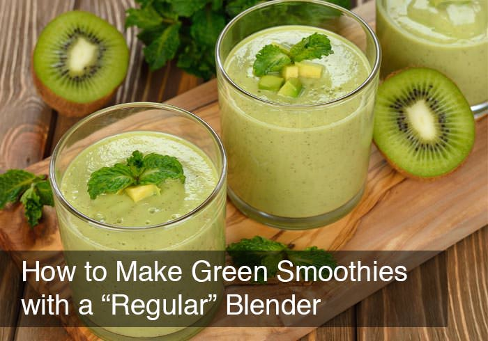"""How to Make Green Smoothies with a """"Regular"""" Blender by @BlenderBabes"""