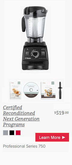 Vitamix Certified Reconditioned Professional Series 750 from @BlenderBabes