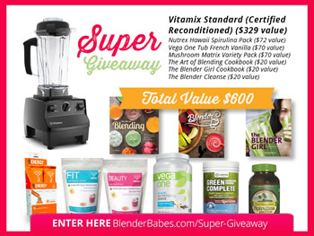Vitamix Super Giveaway Valued at $600 by @BlenderBabes