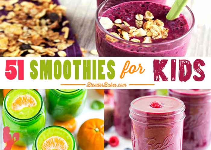 51 Yummy Smoothie Recipes For Kids