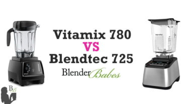 Vitamix 780 vs Blendtec 725 Review