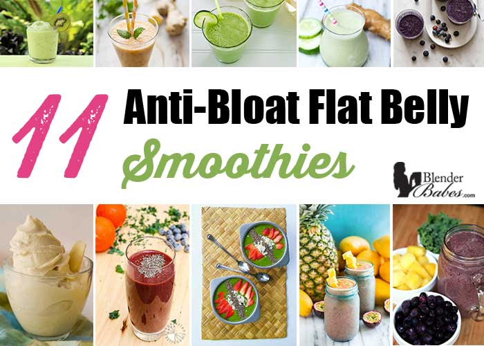 11 Effective Anti-Bloat Flat Belly Smoothies