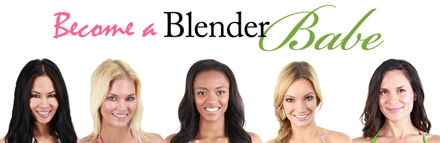 Become a Blender Babe
