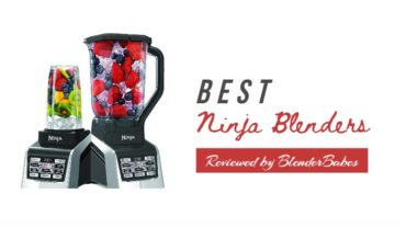 best ninja blenders reviews - by blenderbabes