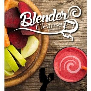 7 Day Blender Cleanse by Blender Babes