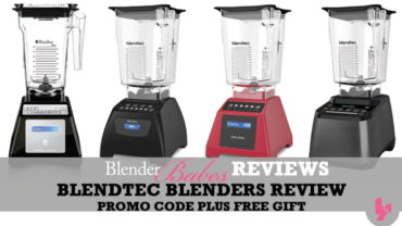Blendtec Blenders Review, Promo Code PLUS FREE GIFT by @BlenderBabes