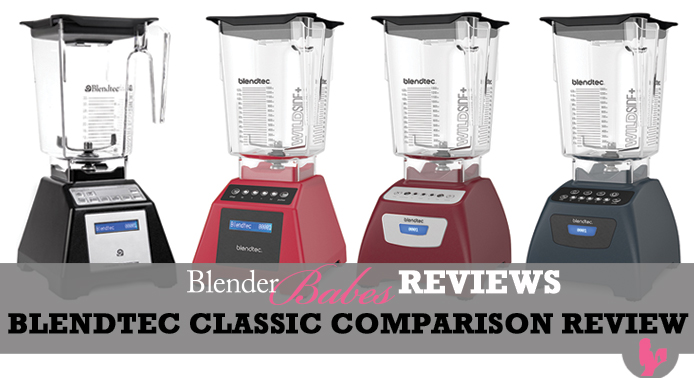Blendtec Classic Review - Comparison of Classic 570 vs 575 vs Total Blender Original