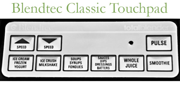 Blendtec total Blender Review Classic Touchpad