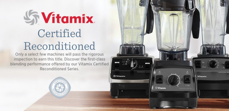 How to Get a Certified Refurbished Vitamix Plus Free Gifts