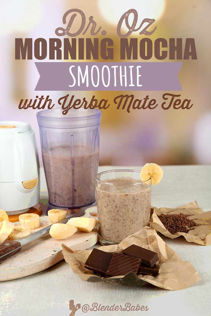 Dr. Oz Morning Mocha Smoothie with Yerba Mate Tea by Blender Babes #drozsmoothie #breakfastsmoothie #yerbamatetea #mochasmoothie #blednerbabes