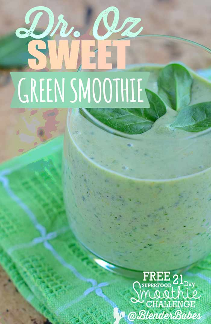 Dr. Oz Sweet Green Detox Smoothie Recipe by #BlenderBabes #drozgreensmoothie #drozsmoothie #greensmoothie #healthysmoothie