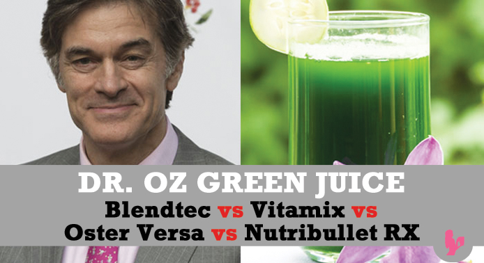 Blendtec vs Vitamix S30 vs Oster Versa vs Nutribullet RX – Making the Dr. Oz Green Juice by @BlenderBabes