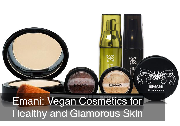 Emani: Vegan Cosmetics for Glamorous and Healthy Skin