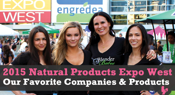 Best of 2015 Natural Products Expo West – Our Favorite Companies & Products