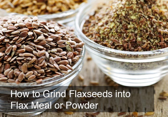 How to Grind Flaxseeds into Flax Meal or Powder
