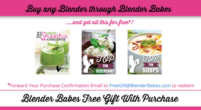Blender Babes' FREE Gift With Purchase for Blender Buyers through Blender Babes