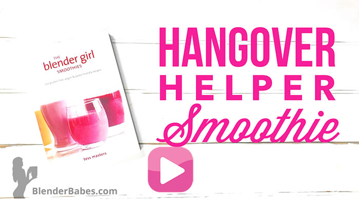 Hangover Helper Smoothie from The Blender Girl Smoothies Book