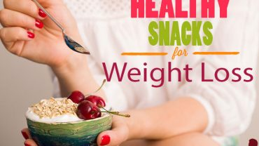 Healthy Snacks Ideas for Weight Loss