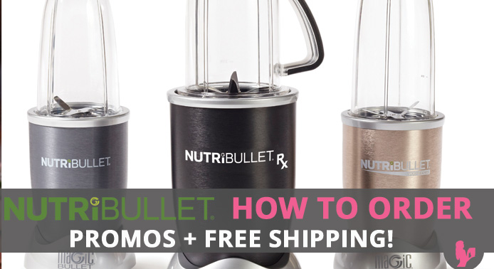 How to Order a NutriBullet Plus $40 or 10% OFF Plus Shipping