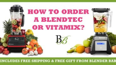 How to Order A Blendtec or Vitamix blender with FREE SHIPPING and FREE GIFT from @BlenderBabes