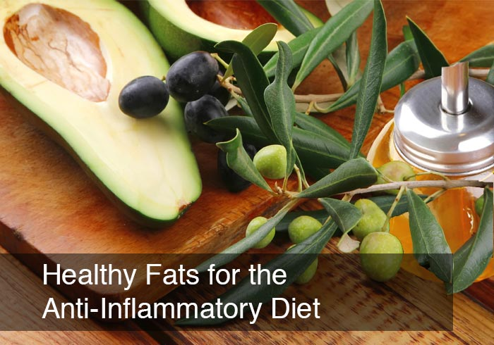 Healthy Fats for the Anti-Inflammatory Diet