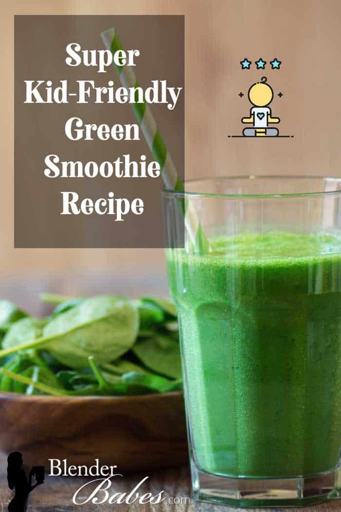 Kid-Friendly Green Smoothie Recipe