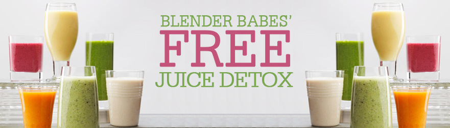 Join Blender Babes' FREE Juice Detox Including Juice Cleanse Recipes from @BlenderBabes