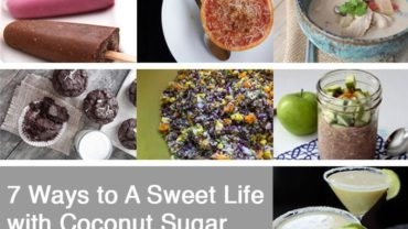 7 Ways to A Sweet Life with Coconut Sugar by @BlenderBabes
