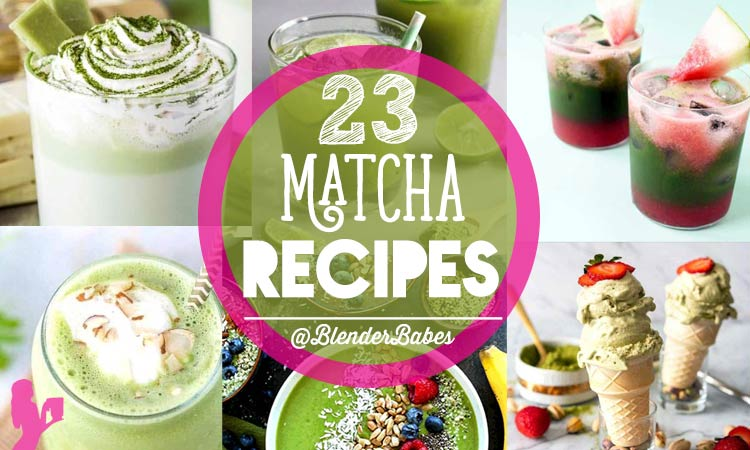 23 Matcha Recipes Smoothies, Lattes, Ice Cream and More