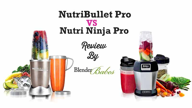 NutriBullet vs Nutri Ninja Pro Review