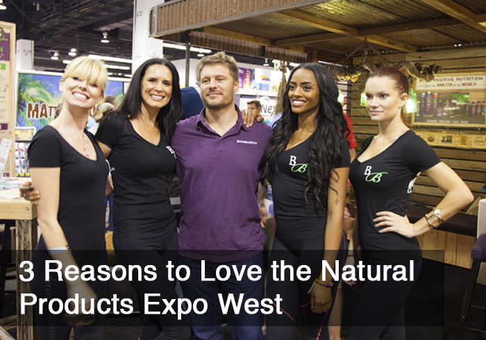 3 Reasons to Love the Natural Products Expo West