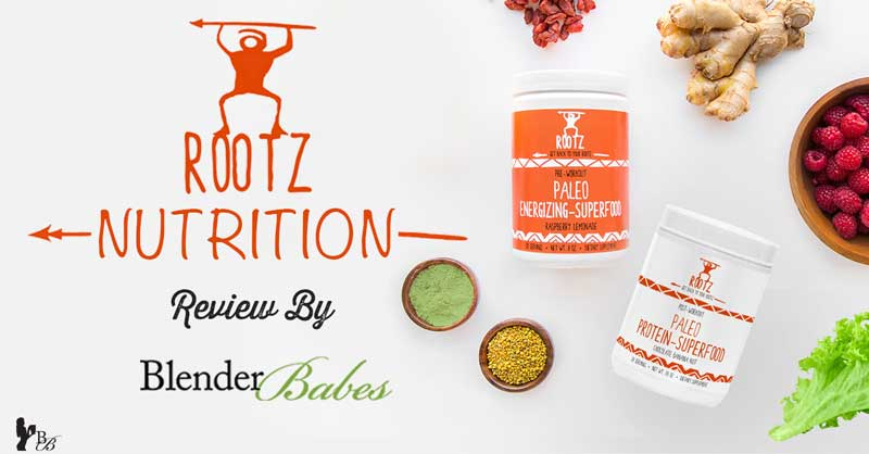 Rootz Nutrition Review: Paleo Protein + Energy Superfood Powders + 20% Promo Code