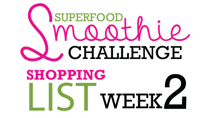 Smoothie Challenge Shopping List Week 2