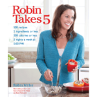 Robin Takes 5 Cookbook
