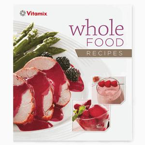 Shop-Vitamix-Whole-Food-Recipes