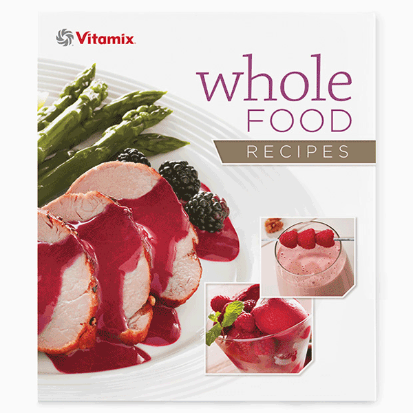 Shop-Vitamix-Whole-Food-Recipes