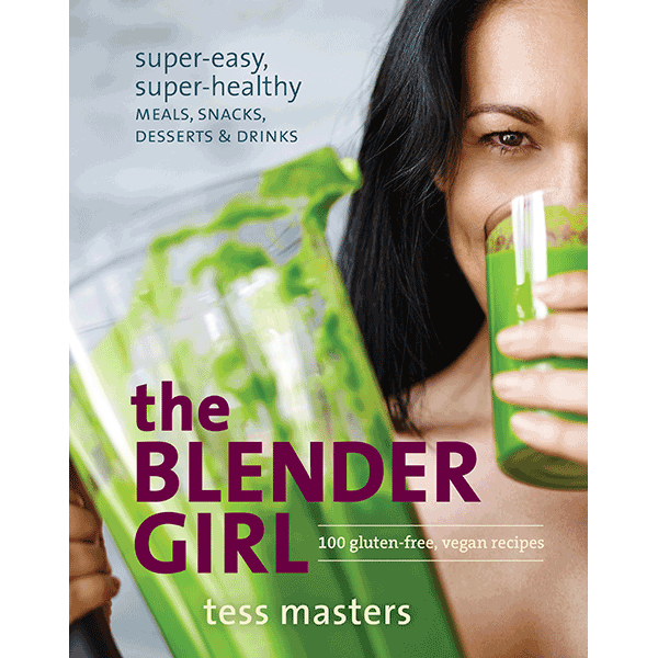 The Blender Girl Cookbook