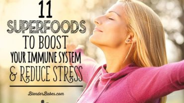 Super Foods to Boost Immune System and Reduce Stress