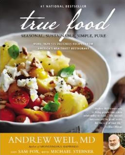 Dr Weil's True Food Kitchen Cookbook