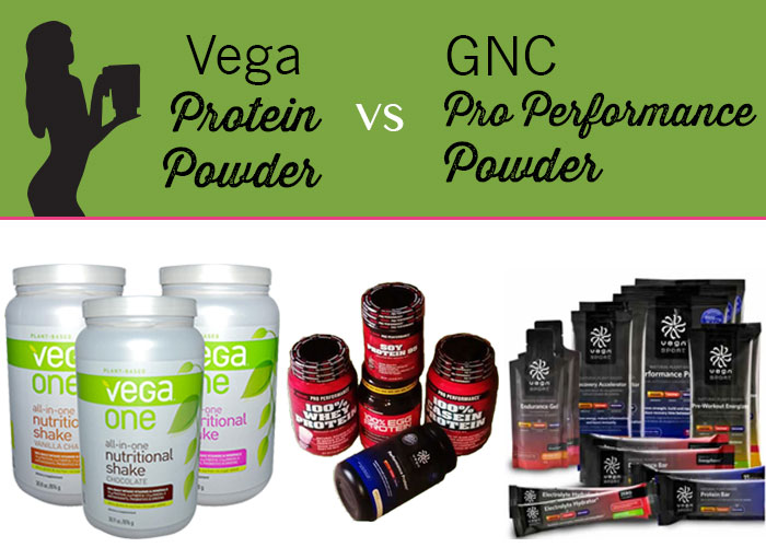 Vega Protein vs. GNC Pro Performance Powders