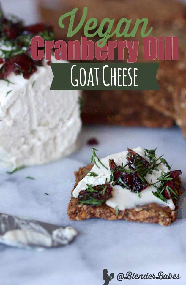 Best Vegan Cheese Recipe Goat Cheese #vegancheese #bestvegancheese #vegangoatcheese #veganappetizer #blenderbabes
