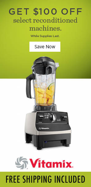 100 dollars off Vitamix Sale