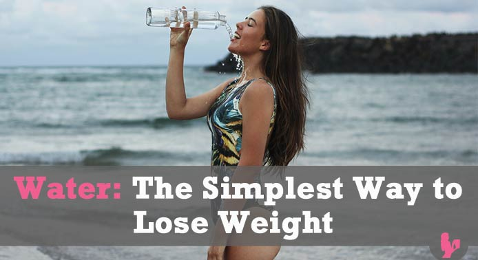 Water: The Simplest Way to Lose Weight. Here's What You Need to Know