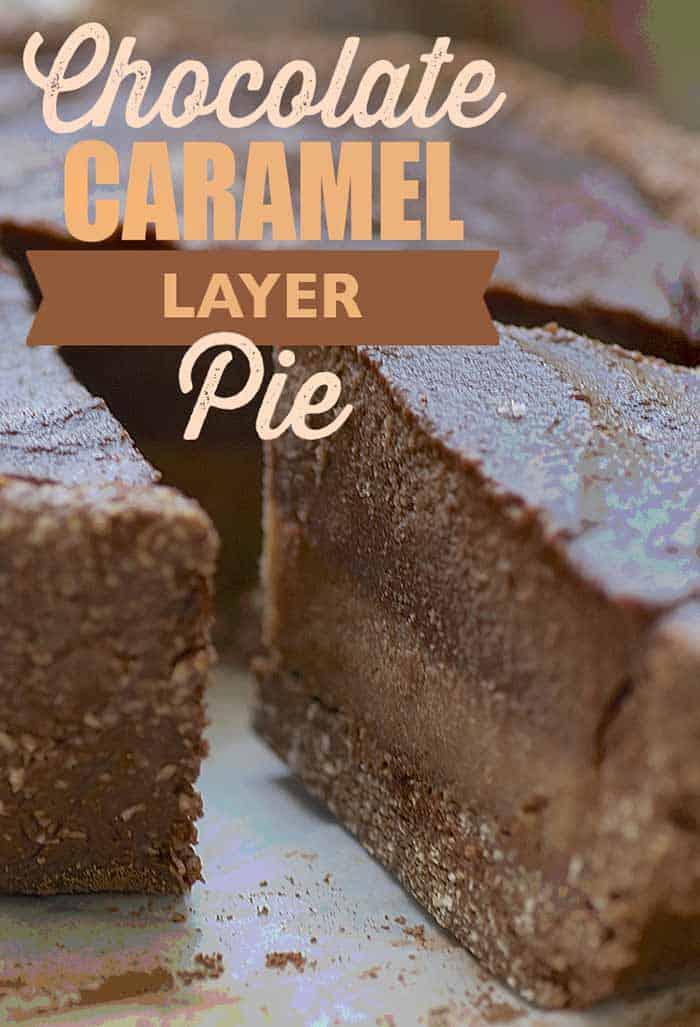 Vegan Chocolate Caramel Layer Pie Recipe
