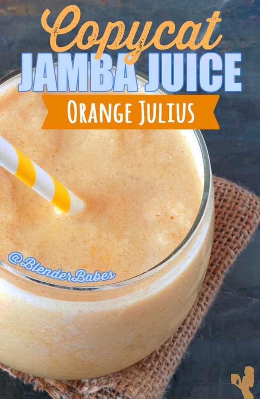 Copycat Jamba Juice Orange Julius Smoothie Blender Babes