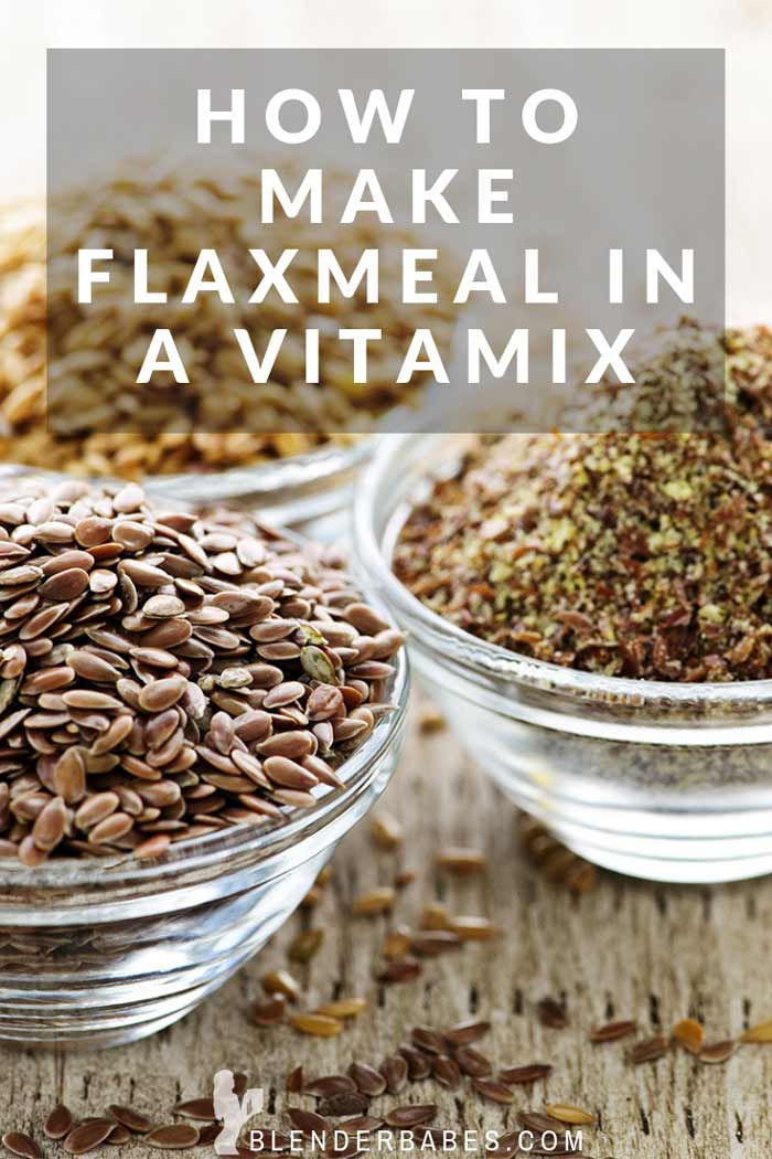 How to make flax meal in a blender #flaxmeal #diy #vitamix #howto #blenderbabes