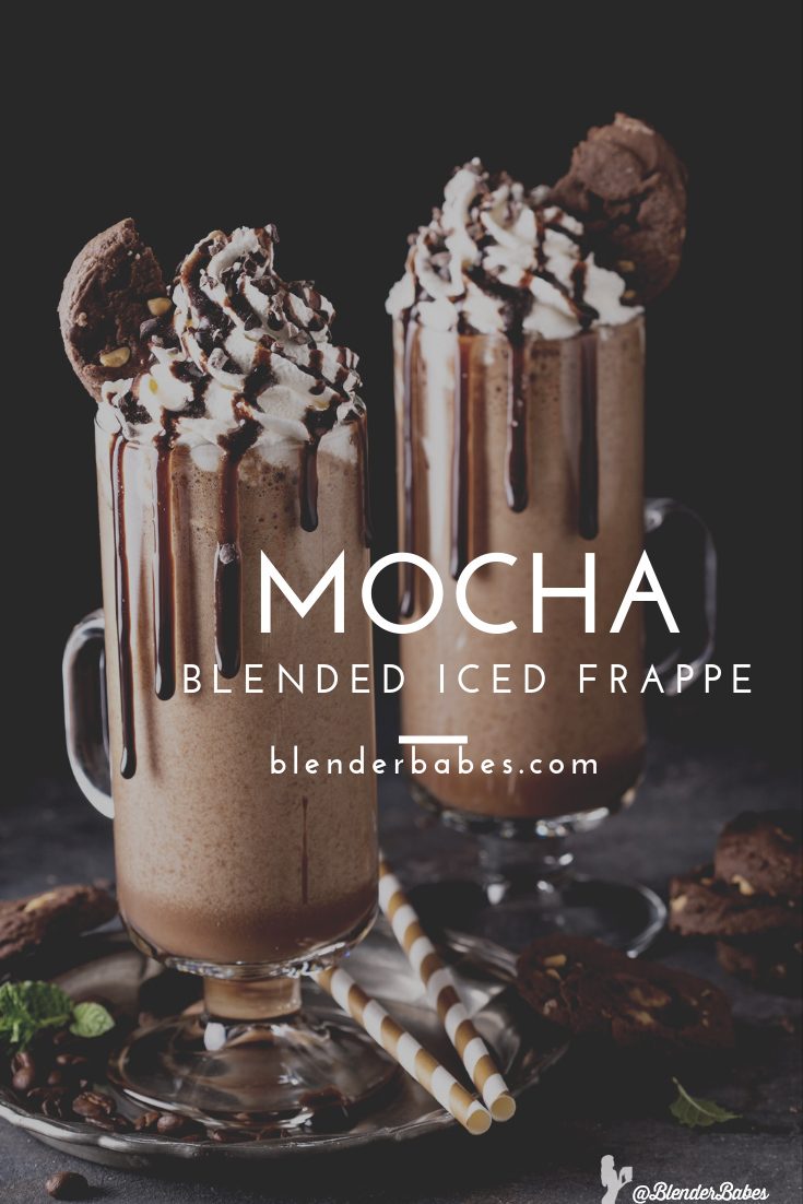 mocha frappe blended coffee blender babes