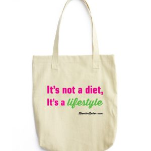 """It's not a diet, it's a Lifestyle"" Tote Bag"